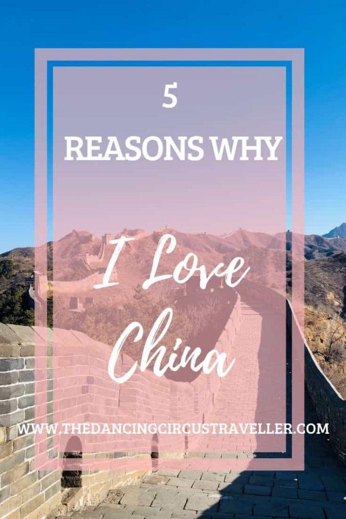 5 Reasons I Love China   www.thedancingcircustraveller.com