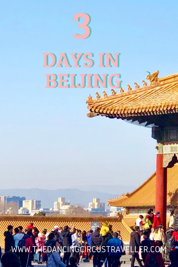 3 Days in Beijing  www.thedancingcircustraveller.com