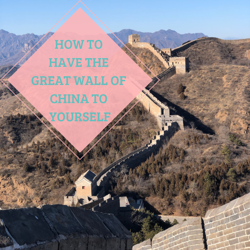 How to have the Great Wall of China to Yourself