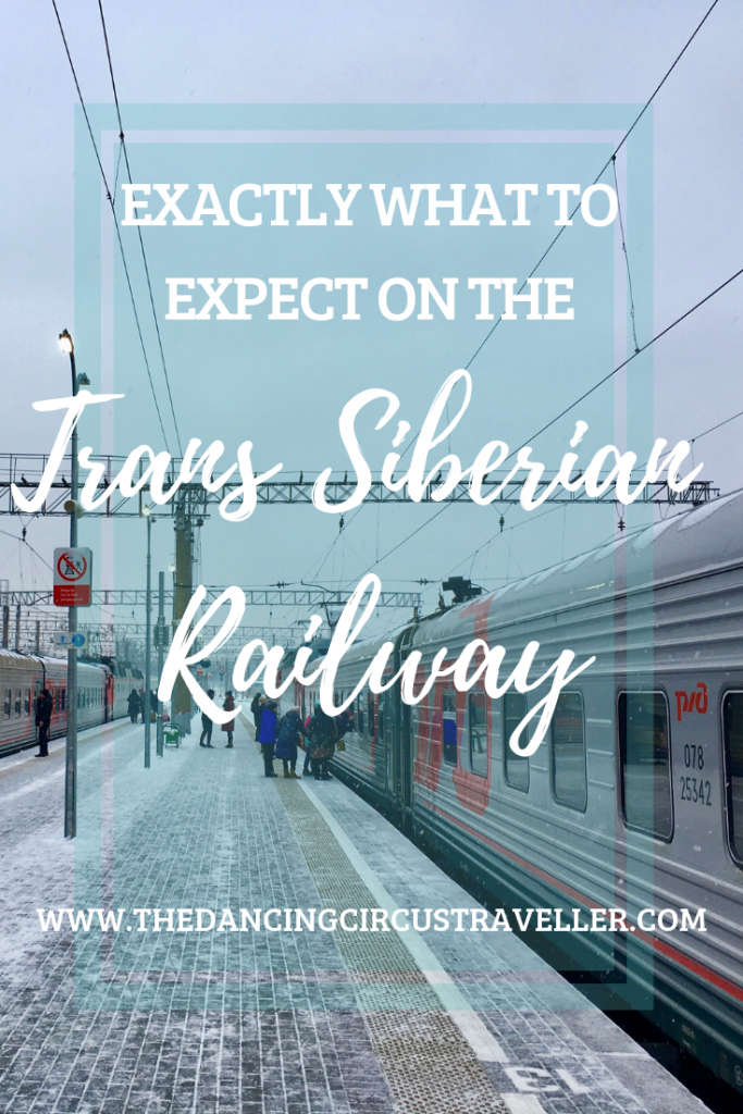 Exactly What to Expect from the Trans Siberian Railway www.thedancingcircustraveller.com